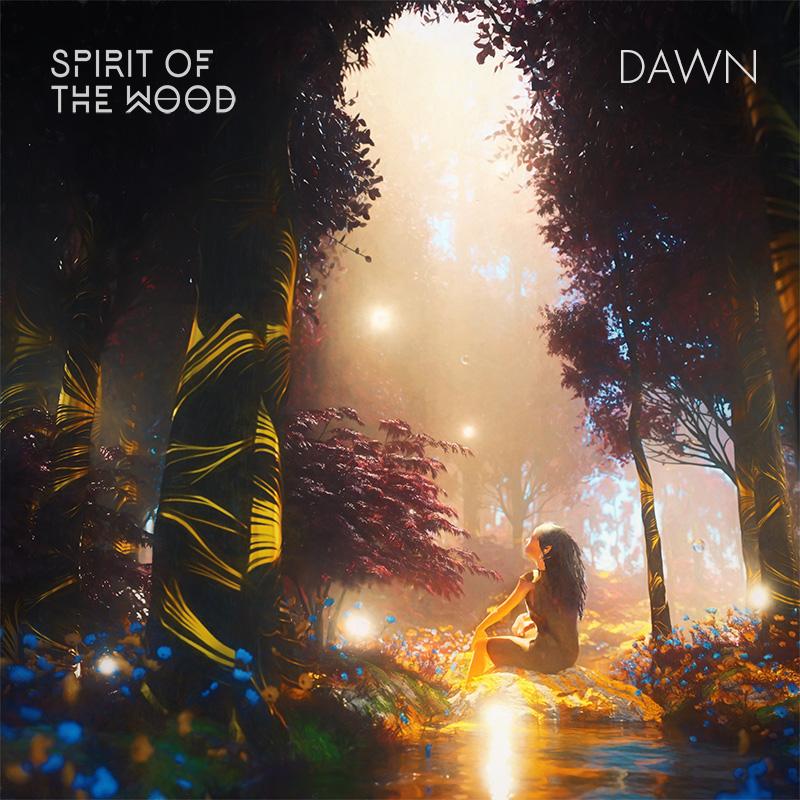 Spirit of the Wood - Dawn - Single Artwork
